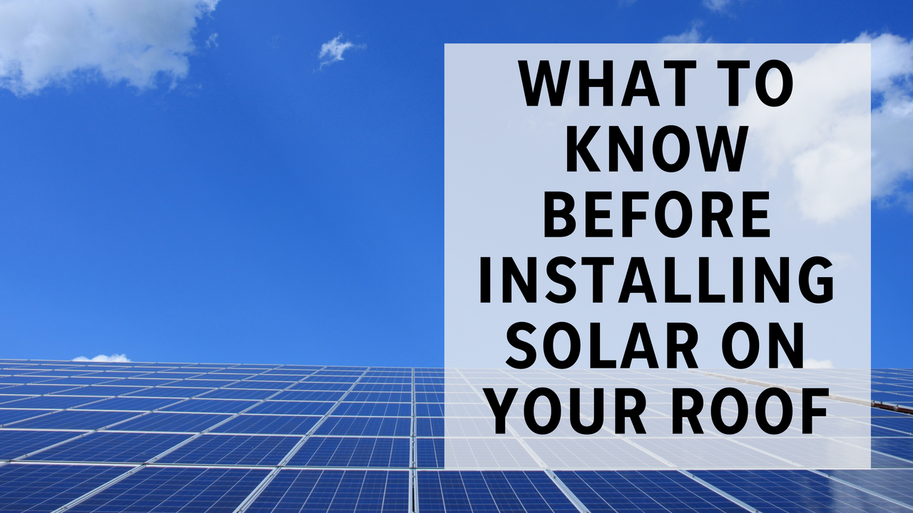 What you should consider before installing solar panels on your house