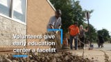 Volunteers from Word of Life Christian Center helped to spruce up the Christina Early Education Center.