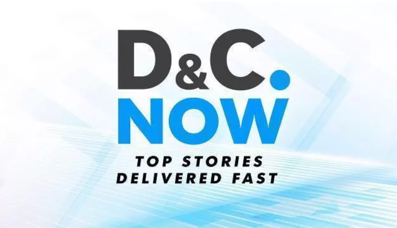 D&CNOW: Our top stories