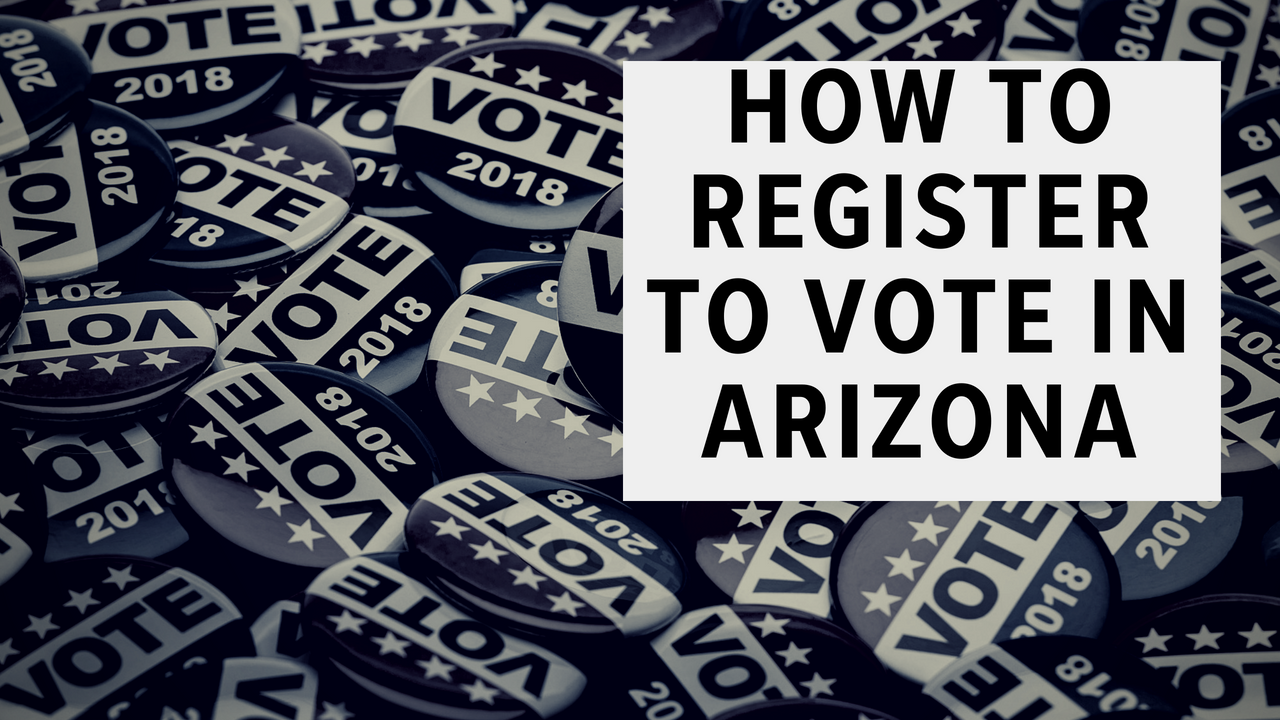 How to register to vote in Arizona's upcoming elections