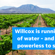 Willcox is running out of water, and we're powerless to stop it
