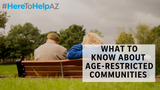 Retirement and age-restricted communities apply for exemptions under the Fair Housing Act.
