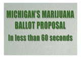 Marijuana legalization: The Michigan ballot proposal in 60 seconds
