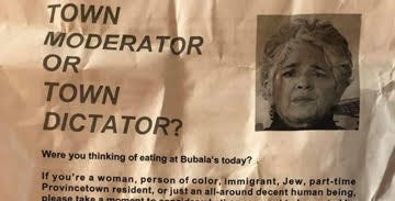 A portion of the flier an individual passed out outside Bubala's By The Bay, Town Moderator Mary Jo Avellar's workplace.