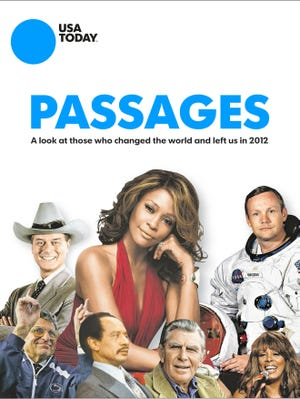 USA TODAY's Passages, now available as an e-book, takes a look at those who changed the world and left us in 2012.
