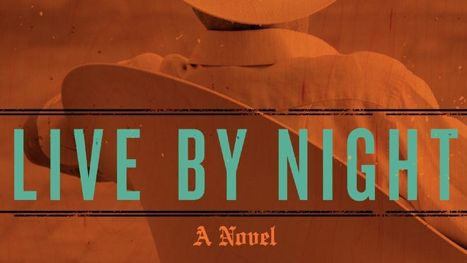 'Live by Night' by Dennis Lehane is on sale Oct. 2.