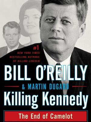 Bill O'Reilly's newest book is 'Killing Kennedy.'