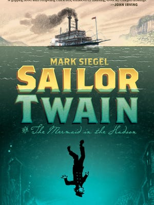 """Mark Siegel returns to the Gilden Age for a captain-meets-mermaid tale with his graphic novel """"Sailor Twain, or the Mermaid in the Hudson."""""""