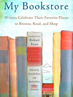 In 'My Bookstore,' writers celebrate their favorite places to browse, read and shop.