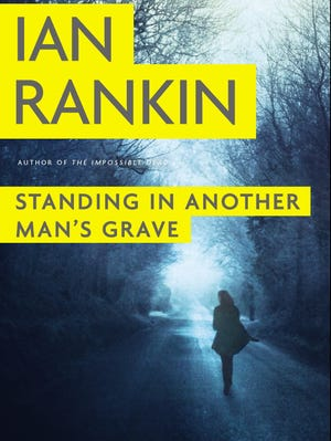 'Standing in Another Man's Grave' by Ian Rankin