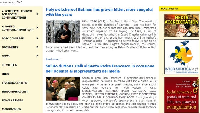 "Pontifical Council for Social Communications' website published a story with the headline ""Holy Switcheroo: Batman has grown bitter, more vengeful with the years."""