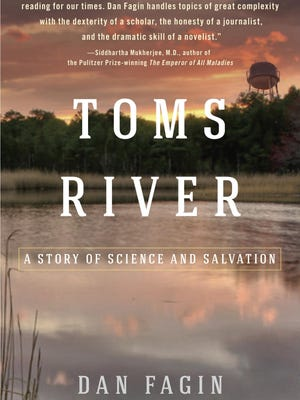 """""""Toms River: A Story of Science and Salvation"""" by Dan Fagin."""