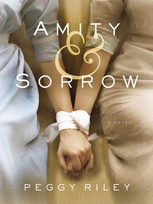 'Amity & Sorrow' is Peggy Riley's debut novel.