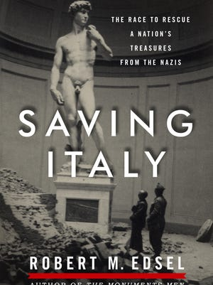Robert M. Sedsel, who also wrote 'The Monuments Men,' tackles Italy in his book 'Saving Italy: The Race to Rescue the Nation's Treasures from the Nazis.'