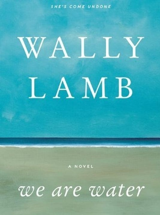Excerpt: 'We Are Water' by Wally Lamb