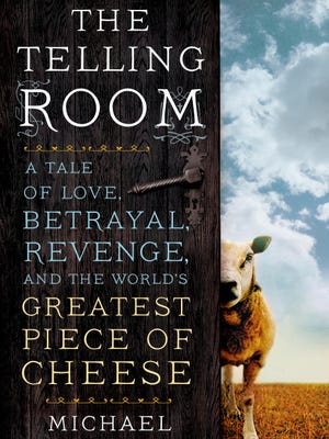'The Telling Room' is Michael Paterniti's tale about the world's greatest piece of cheese.