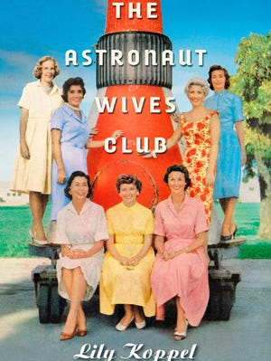 'The Astronaut Wives Club' by Lily Koppel is about the women behind America's Mercury Seven.