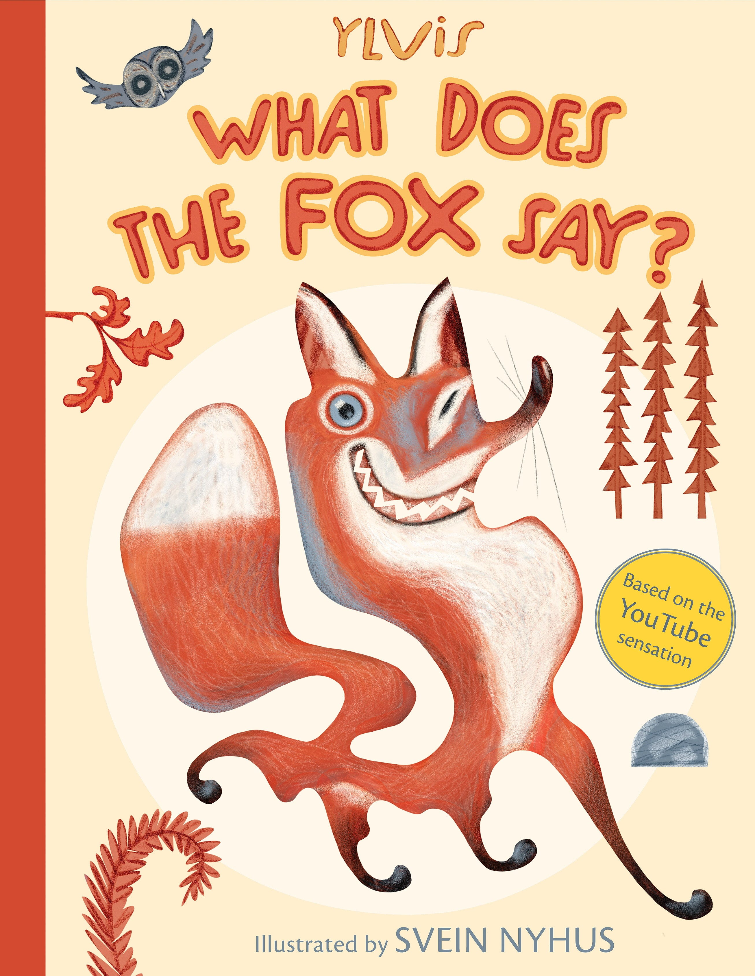 Ylvis What Does The Fox Say