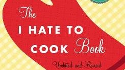 'The I Hate to Cook Book' by Peg Bracken.