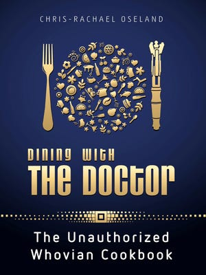 The cover of 'Dining with The Doctor,' a new 'Doctor Who' cookbook.