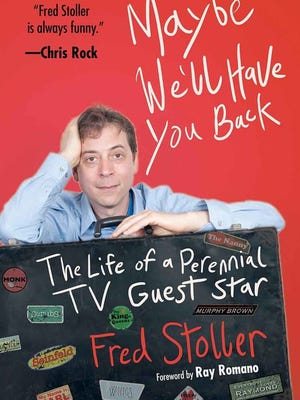 Fred Stoller's memoir, 'Maybe We'll Have You Back,' is on sale now.