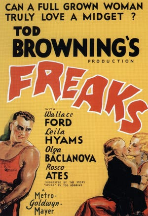 """The still controversial """"Freaks"""" screens at midnight Friday and Saturday at the Studio on the Square."""