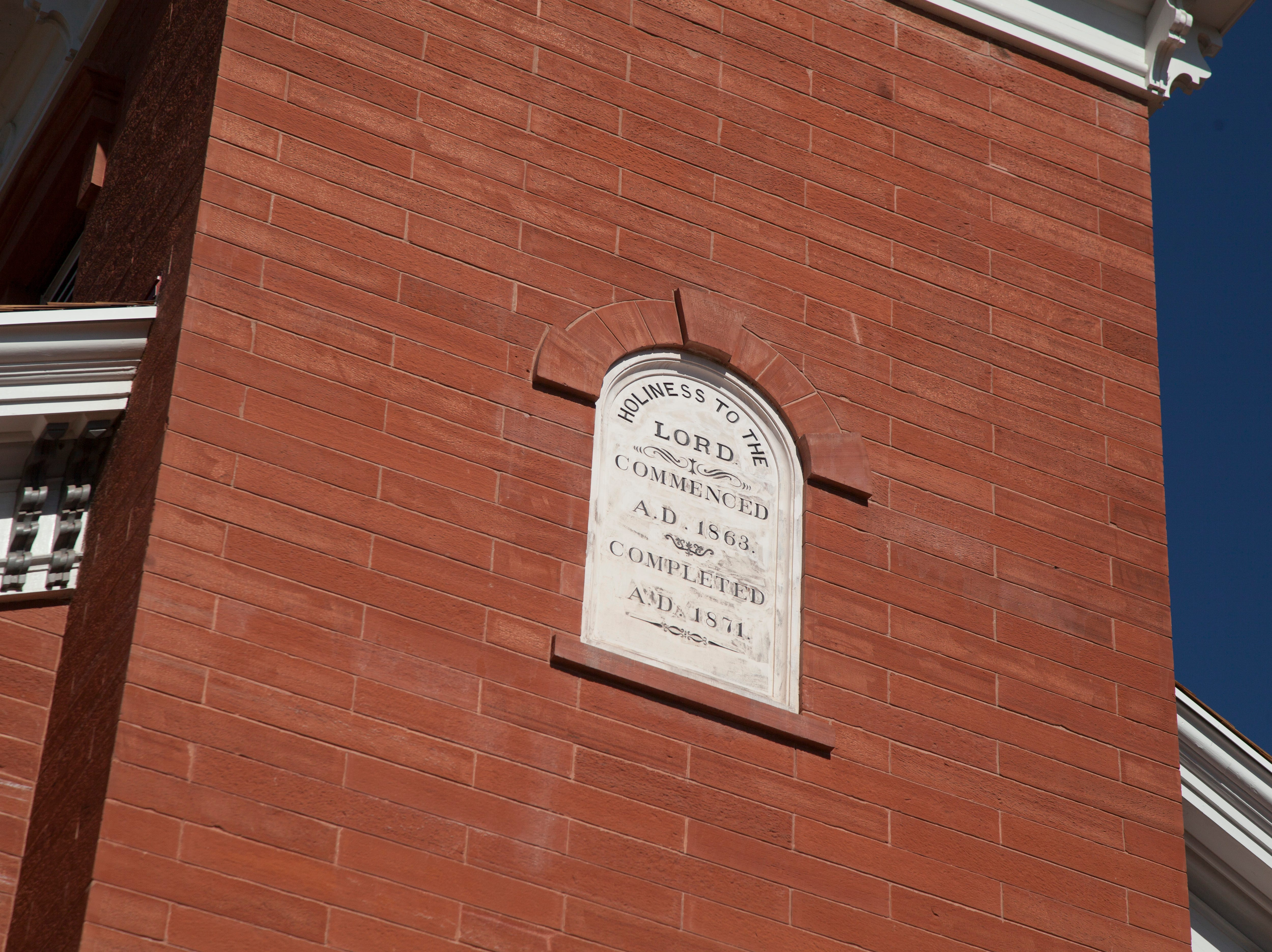 """Holiness to the Lord. Commenced A.D. 1863. Completed A.D. 1871"" is inscribed on the wall of the St. George Tabernacle. It was rededicated on July 28, 2018."