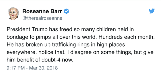 Roseanne Barr tweeted in reference to the QAnon conspiracy theory on March 30, 2018.