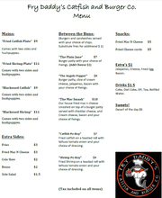 Fry Daddy's Catfish and Burger Co. menu.