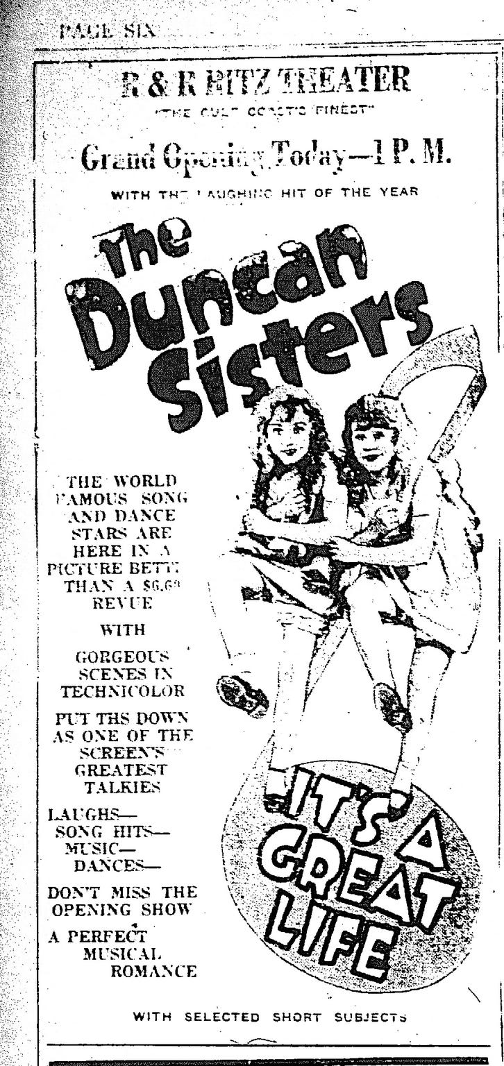 "The grand opening of the Ritz Theater was Dec. 25, 1929 with the movie ""The Duncan Sisters."""
