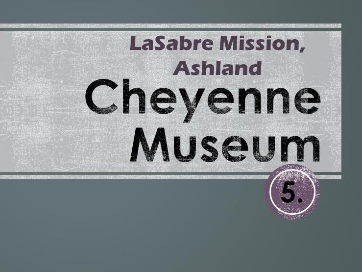 5. Cheyenne Indian Museum