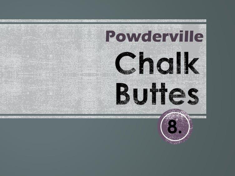 8. Chalk Buttes