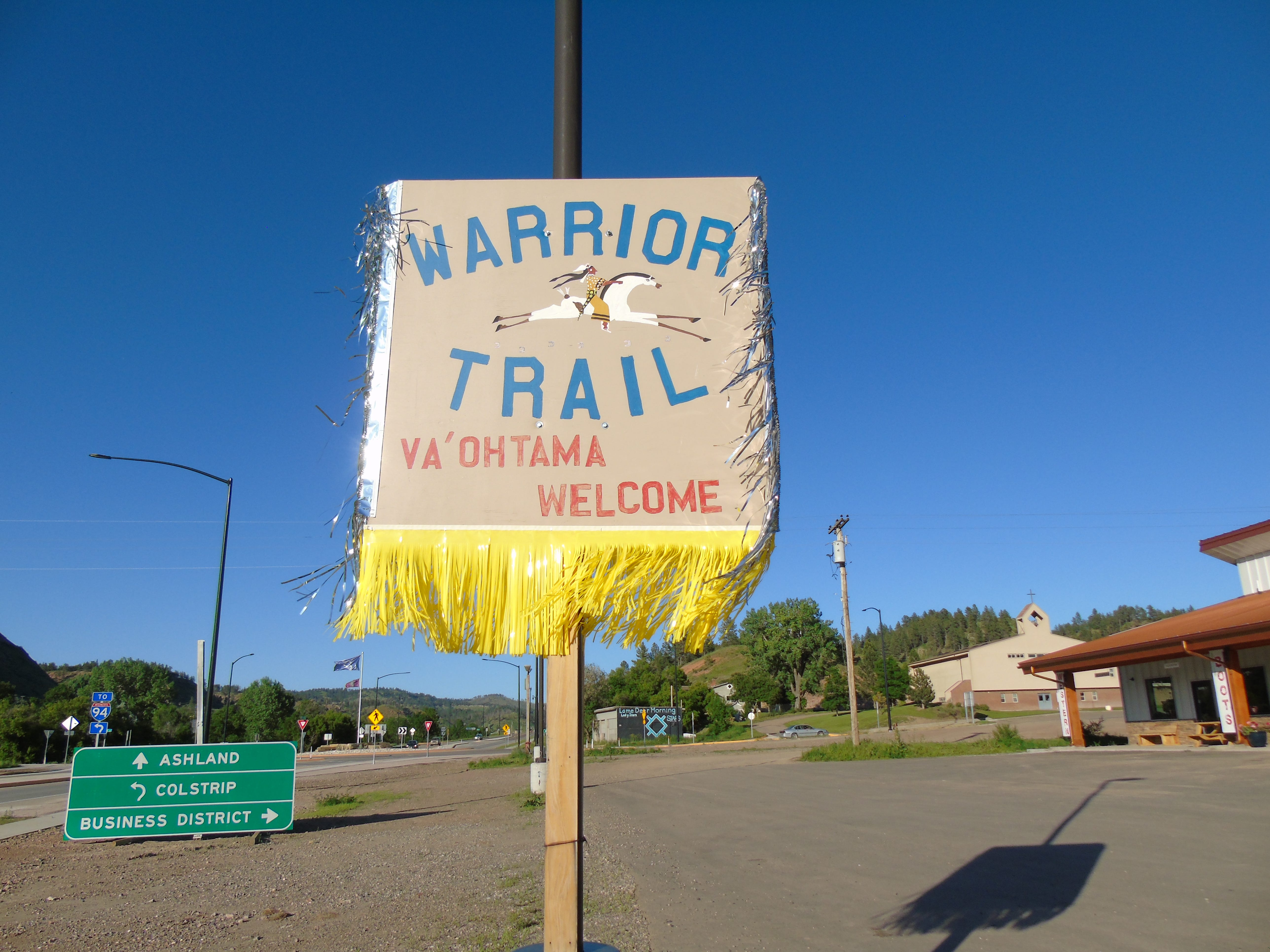 A sign in Lame Deer on the Northern Cheyenne Indian Reservation welcomes people traveling the Warrior Trail.
