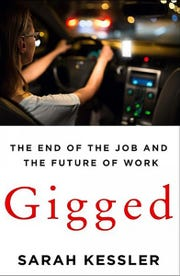 """Gigged: The End of the Job and The Future of Work"" by Sarah Kessler."