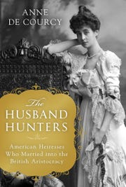 """The Husband Hunters"" by Anne de Courcy."