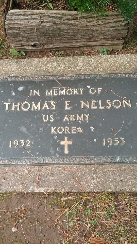 A memorial for Thomas Nelson, who was killed in the waning days of the Korean War and his body never recovered, is in Greenwood Cemetery on Madeline Island.
