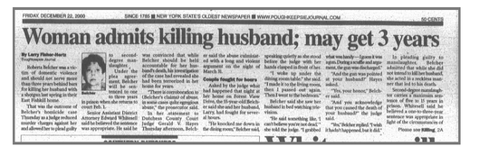 A screen shot of the front page of the Poughkeepsie Journal on Dec. 22, 2000. Roberta Belcher pleaded guilty to second-degree manslaughter in the shooting death of her husband, Larry, who had reportedly abused her throughout their marriage.