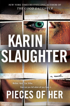 """""""Pieces of Her"""" by Karin Slaughter."""