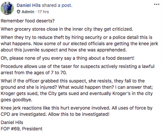 A Facebook post by FOP President Dan Hils addressing the use of a Taser on an 11-year-old girl seen taking snacks at a Kroger store.