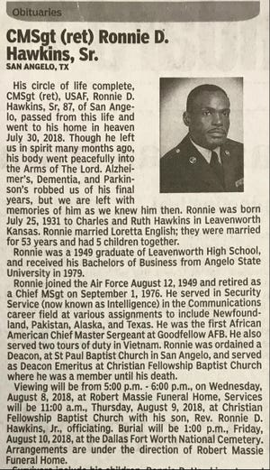 Ronnie D. Hawkins Sr., who retired from the Air Force as a chief master sergeant in 1976, died July 30, 2018.