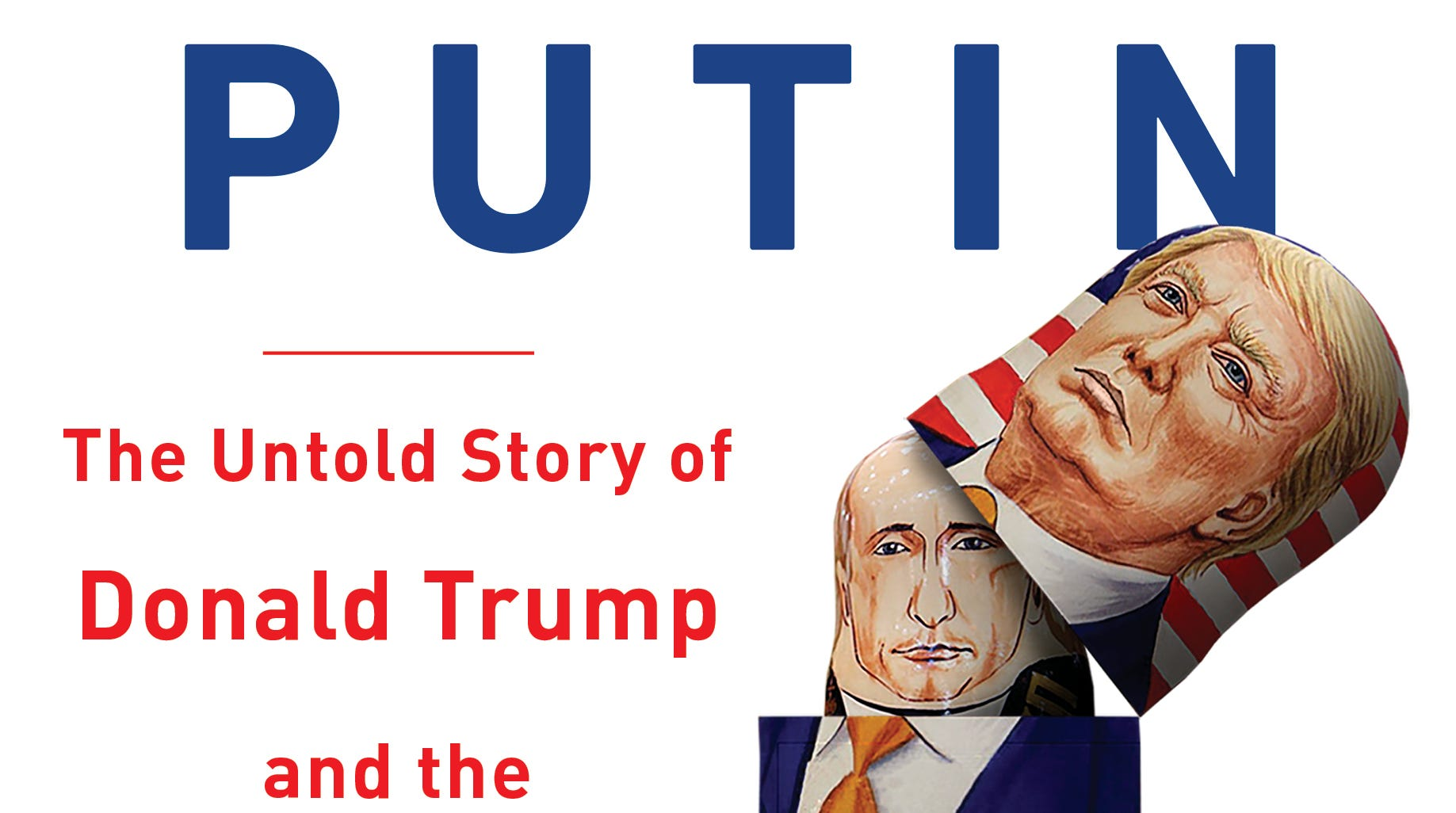 New book looks into ties between Donald Trump, Russia, but there's more smoke than fire