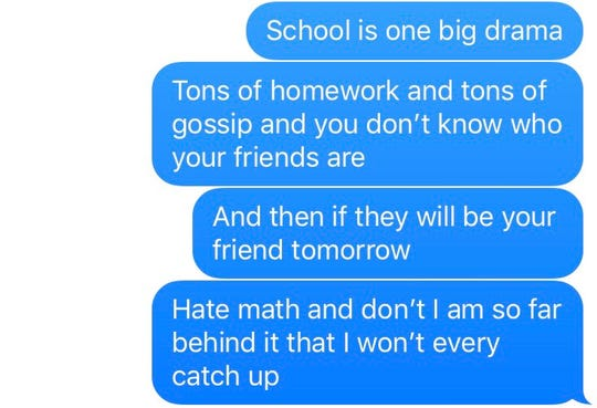 The Hopeline fielded these texts from a Wisconsin student and shared them without revealing the texter's identity. People who text the Hopeline remain anonymous except in cases of emergency.