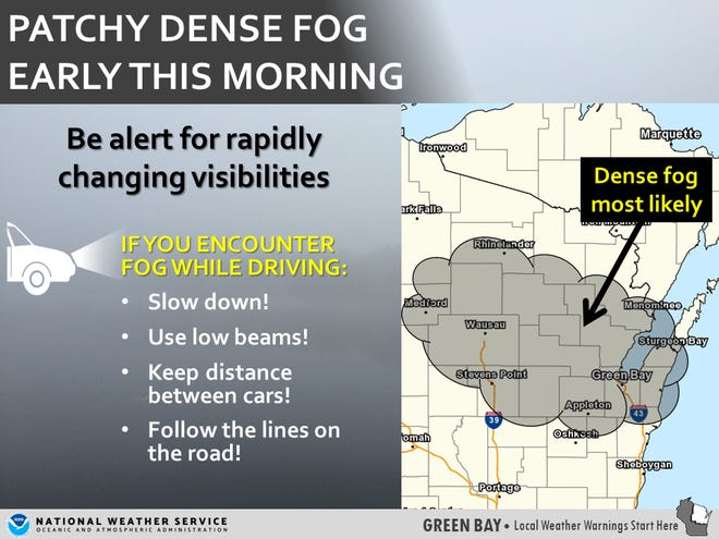 Dense fog is expected Thursday morning throughout the state.