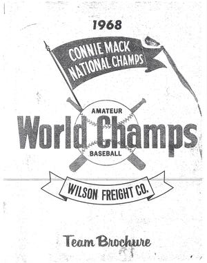 """Wilson Freight won the 1968 Connie Mack World Series in Farmington, New Mexico. The ball club was the first to do so """"East of the Mississippi."""""""