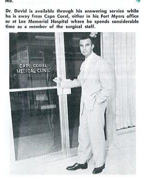 By the 1960s, medical care was available in Cape Coral.