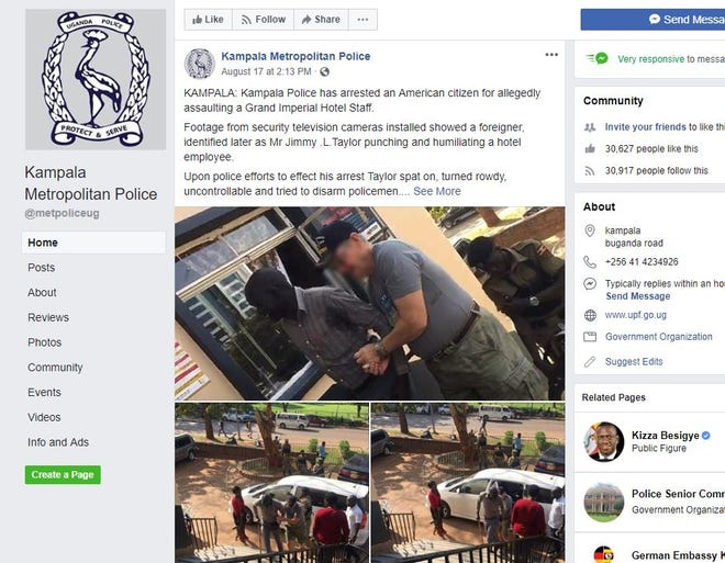 A screenshot of the Kampala Metropolitan Police Facebook page shows Jimmy L. Taylor being arrested on suspicion of assault and malicious damage following the incident. Officials toldThe Arizona RepublicTaylor is an Arizona resident and was released on bond.