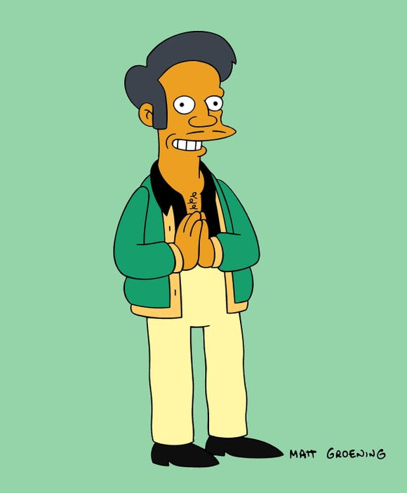 "Kwik-E-Mart proprietor Apu is a character on ""The Simpsons."""