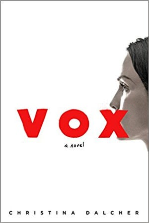 """Vox"" by Christina Dalcher."