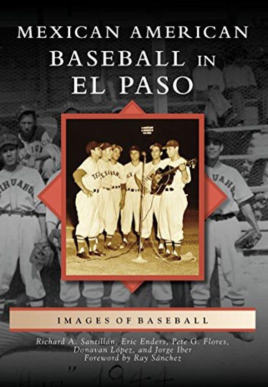 Mexican American Baseball In El Paso Cover2 002