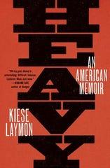 Heavy: An American Memoir. By Kiese Laymon.